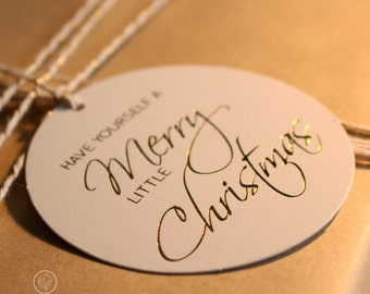 10 Gold Foil Christmas Swing Tags - Have Yourself A Merry Little Christmas. Gold Foil Gift Tags. Gold Tags.