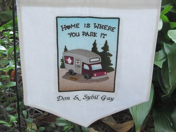 RV Amp Camping Flag Home Is Where You Park It By