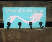 Mermaids Welcome - Wooden Sign, Home decor - Turquoise - Beach House - Kids Bathroom - Towel Holder