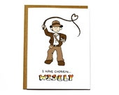 Indiana Jones funny Valentines Day card, I love you card, wedding card