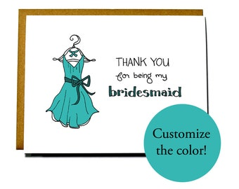 Thank you for being my bridesmaid, maid of honor, matron of honor, custom color wedding card