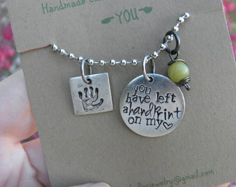 You have left a handprint on my heart Necklace; Thank you gift; Friend necklace