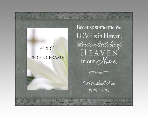 Because Someone We Love Is In Heaven Bereavement Picture