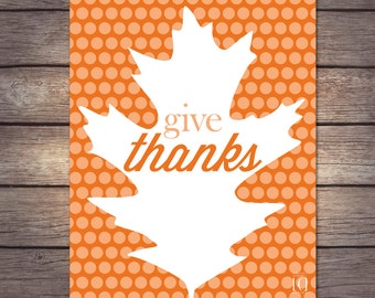 """Thanksgiving """"Give Thanks"""" Art Print, available in two sizes!"""