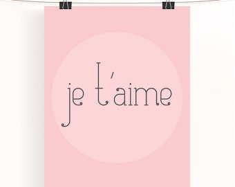 Pink je t'aime valentines poster - valentines day print - pink wedding poster - paper wedding anniversary gift - baby girl nursery art