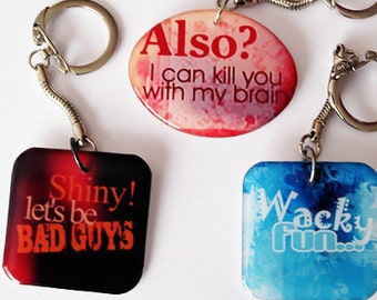 Firefly Quotes Keychain Large Resin Your Choice of Quotes Secret Santa Gift
