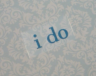 New Design, Blue Glitter, I do Shoe Decal, Sticker, Something Blue, Great photo opportunity, Easy to Apply