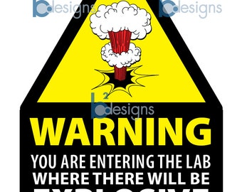 Scientist Warning Welcome Sign • 18 x 24 inches • INSTANT DOWNLOAD