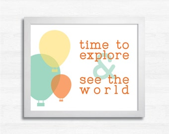 Time to Explore - Nursery Art Printable - 8x10 - Hot Air Balloons - Adventure - Travel - Wall Decor