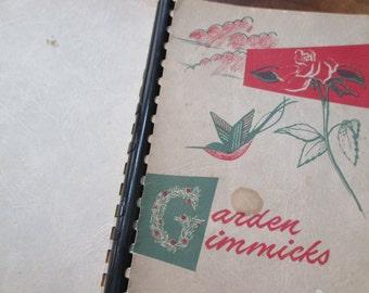 1950s  Garden Gimmicks garden club gardening tips reference book