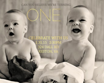 Twin Babies We're Turning One Gold Birthday Announcement & Invite Boy or Girl
