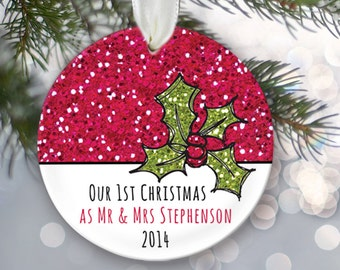 Our 1st Christmas Personalized Christmas Ornament Custom Christmas Gift Name & Date Mr and Mrs Christmas Ornament Red Holly OR115