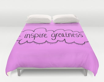 Bed Spread - Duvet Cover - Inspire Greatness - Motivational - Inspirational - Bed Cover - Cover Only - Bedding - Made to Order