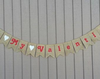 Be My Valentine Banner, Valentines Day Decor, Valentines Banner, Valentines Day Decoration, Valentines Day Photo Prop