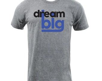 Dream Big - Athletic Grey