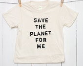 Children's Organic Cotton T Shirt Toddler Youth in Natural - Save the Planet for Me
