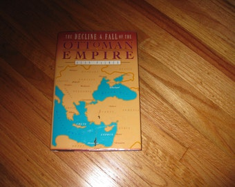 1992 The Decline & Fall Of The Ottoman Empire By Alan Palmer Hardcover With Dust Jacket 306 Pages