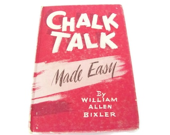 Vintage Drawing Book, Chalk Drawing, 1950's Chalk Talk Made Easy, Crayon, Blackboard Drawing, Art Instruction, How To Drawing Book