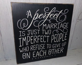A Perfect Marriage, Two Imperfect People Who Refuse To Give Up, Marriage Sign, Wedding Sign, Love Sign, Bedroom Decor, Wedding Gift