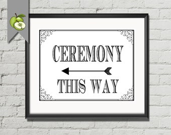 "Ceremony- This Way- 2 wedding signs-DIY bride-printable instant download - 8x10""- wedding Decoration -directional wedding sign-whitesuite"