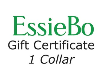 Gift Certificate for 1 Collar Including Shipping