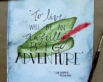 Peter Pan Art/ Children's Art Print/ Peter Pan Quote/ Children's Decor/ Nursery Art/ Big Adventure-8x10