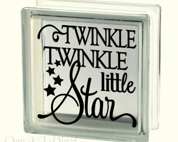 Twinkle Twinkle Little Star - Vinyl Decal for a DIY Glass Block, Mirror, Frame, and more...Block Not Included