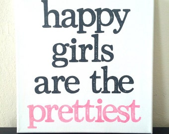 12x12 inch Quote on Canvas - Happy Girls Are The Prettiest - Audrey Hepburn