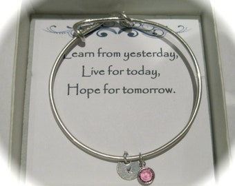 Sterling Silver Initial and Silver Birthstone Charm Bangle 'Learn from yesterday, live for today, hope for tomorrow'