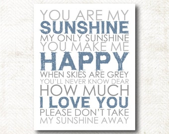 Instant Download | You are my sunshine my only sunshine, typography art print, gender neutral art print (GN12)