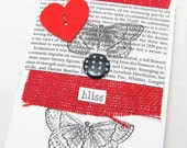 Bliss Card - Valentine's Day Card - Red Felt Heart - Blank Card - Black and White - Book Page - Red Burlap - Butterfly - Hand Stamped
