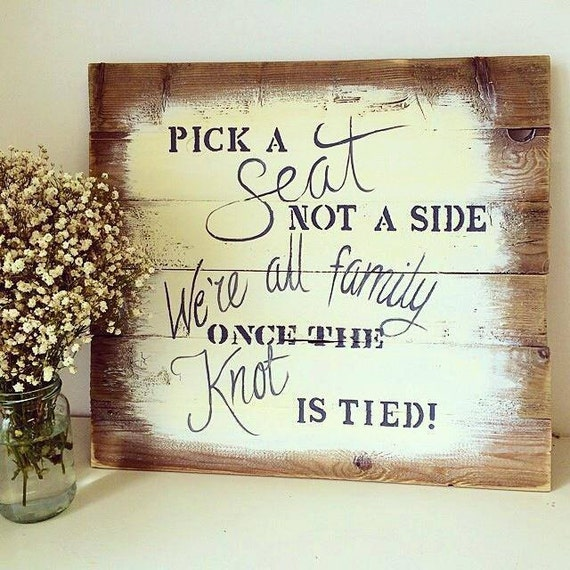 Wedding sign - handmade from reclaimed wood - pick a seat...