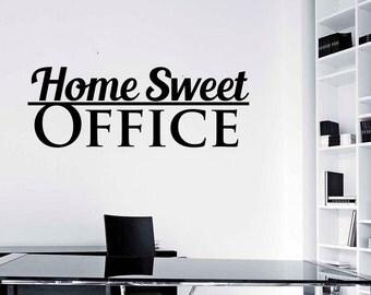 Home Sweet Office Wall Sticker