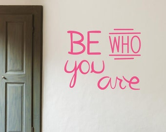 Be Who You Are Wall Sticker