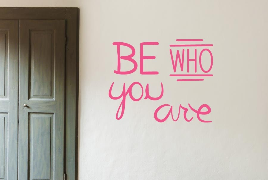 Be Who You Are Wall Decal by CUTITOUTWallGraphics