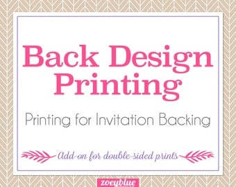 Back Design Printing (Invitation Backing) Add-On Professionally Printed