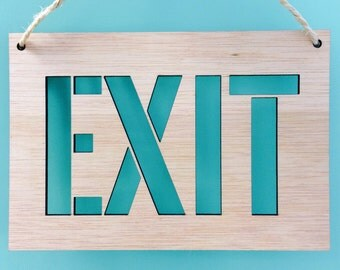 Exit - Decorative wooden plate