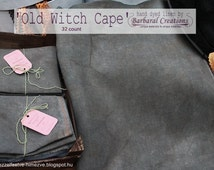 Hand dyed, hand painted 32 count linen fabric for cross stitch and embroidery - 'Old Witch Cape'