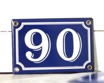 Only 3 available. French street number 90. Numbers other : 54 - 93. French enamelled street number. Vintage French enamel house number 90.