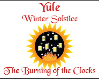Ritual Book - The Burning of the Clocks - A Pagan or Wicca Ritual for Yule (Winter Solstice) Wheel of the Year - ready-to-use Ritual Program