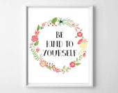 "INSTANT DOWNLOAD printable ""Be Kind to Yourself"" typography quote print, prints and posters, digital art, customizable, home apartment decor"