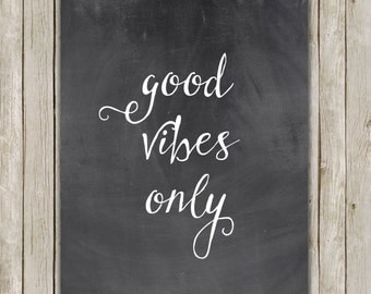8x10 Good Vibes Only Printable, Typography Print Art, Typography Print, Digital Poster, Home Decor, Calligraphy, Instant Digital Download