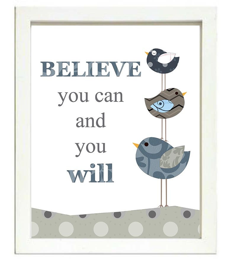 Bird Nursery Art Believe you can and you will Nursery Print Baby Art Animal Birds Chick Navy Blue Gr