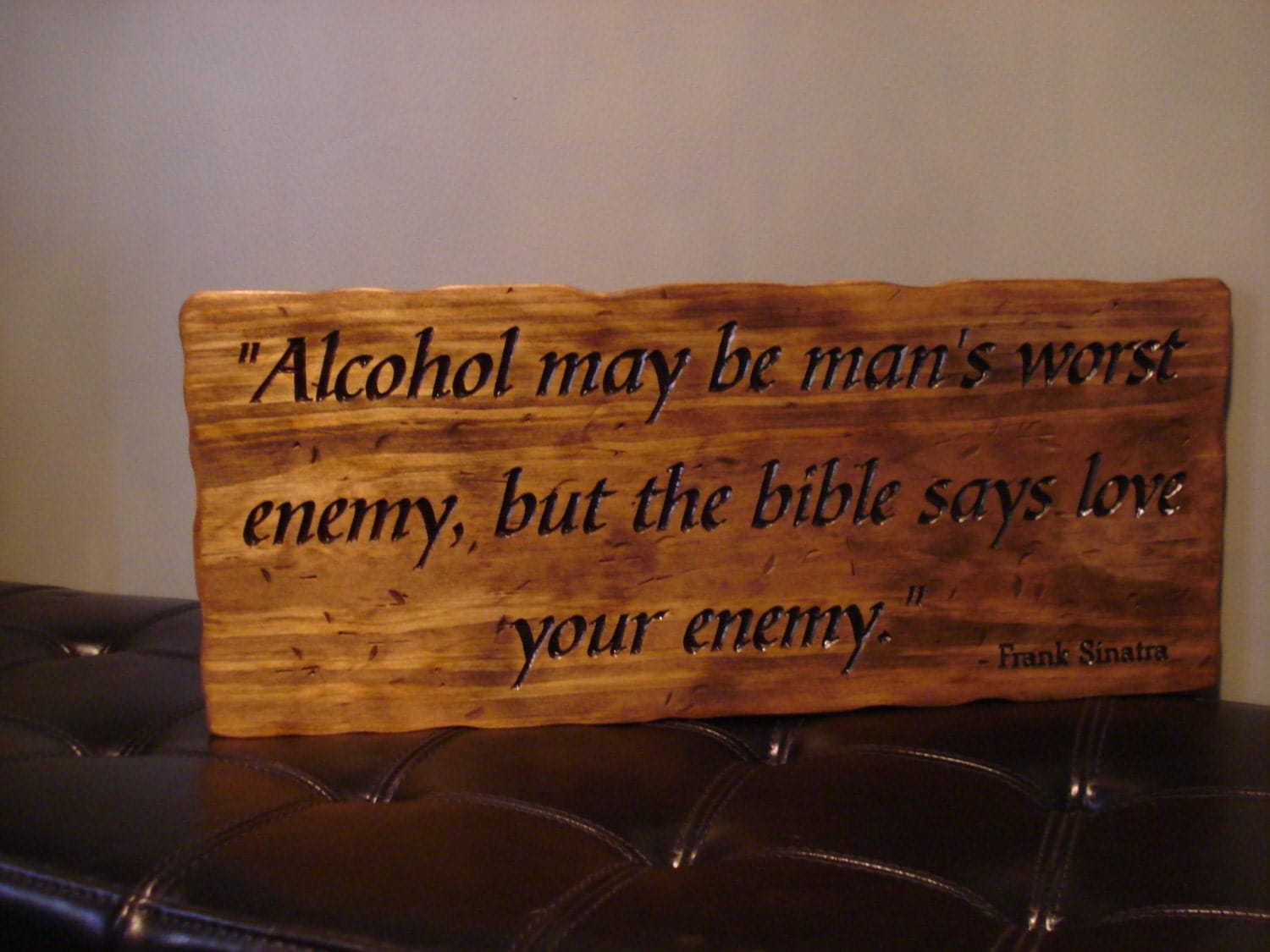 Wooden sign popular bar quotes carved religious