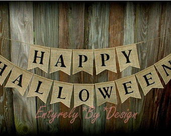 HAPPY HALLOWEEN - Burlap Banner/Bunting -  Fall Autumn Rustic Wall Decoration