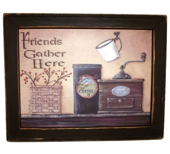 Wall Decor Gather : Friends gather here home decor primitive by
