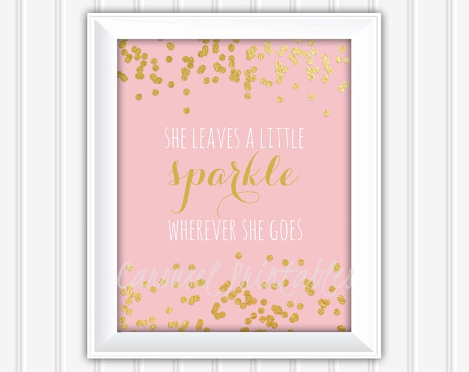 She Leaves A Little Sparkle Wall Art, Pink And Gold Wall Art, Gold Foil, Printable Wall Art, Kids Wall Art, Nursery Wall Art, DIY Wall Art