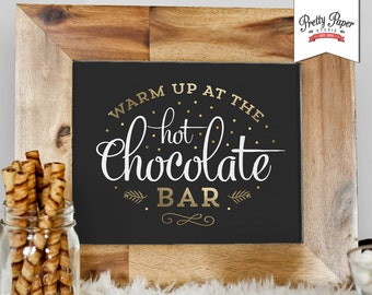 Hot Chocolate Bar Sign // INSTANT DOWNLOAD // Hot Cocoa Party // Printable, Digital