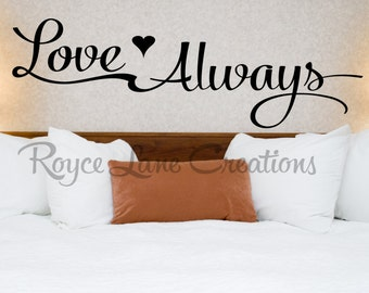 Love Always with Heart Romantic Bedroom Wall Decal