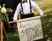 Hand lettered 'Here comes the Bride' banner, custom calligraphy on linen, ring bearer banner, wedding sign